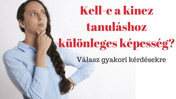 Kell-e a kineziológia tanuláshoz különleges képesség? – Gyakori kérdések a kinez tanulásról