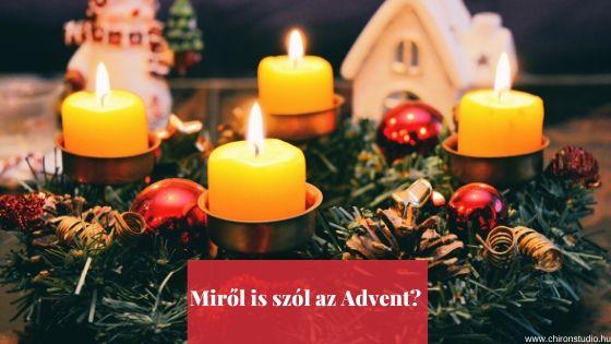 Miről is szól az advent?